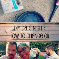 DIY Date Night: How to Change Your Oil