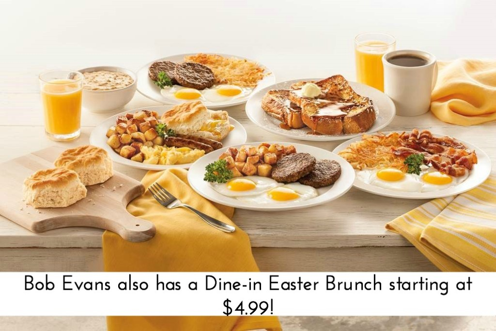 Dine at @BobEvansFarms on #Easter! Brunch is served all day, starting at $4.99.