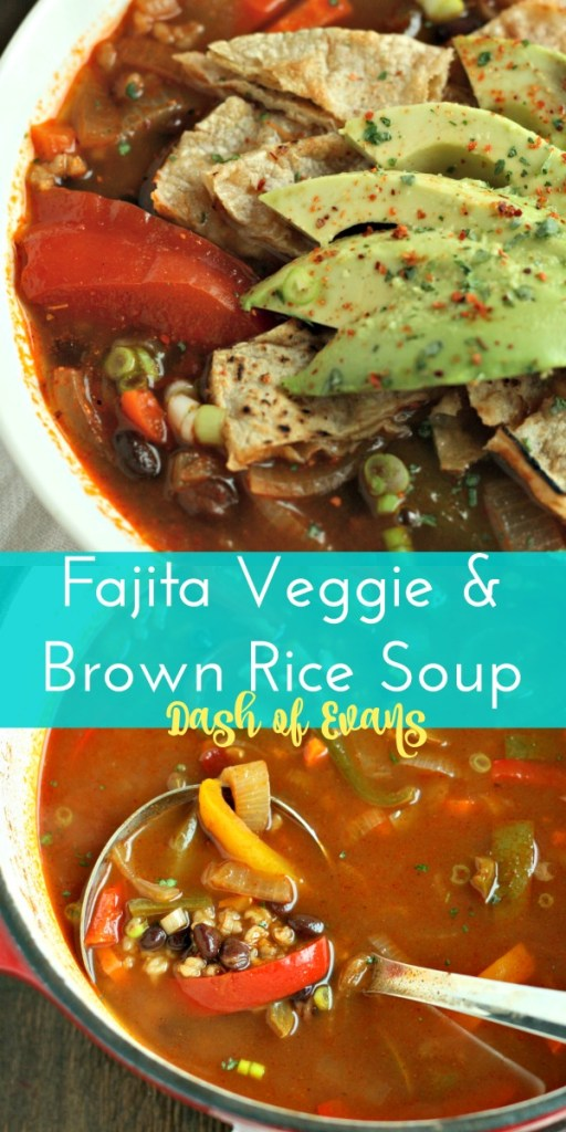 Fajita Veggie & Brown Rice Soup--perfect to take for a filling, healthy lunch or dinner! via @DashOfEvans
