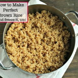 How to Make Perfect Brown Rice (…a...
