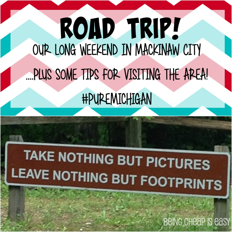 Family Road Trip to Mackinaw City and Michigan's UP! #PureMichigan