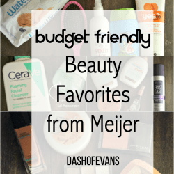 Budget Friendly Beauty Favs from Meijer