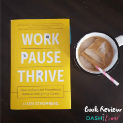 Book Review: Work PAUSE Thrive