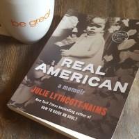 Book Review of Real American: A Memoir by Julie Lythcott-Haims via @DashOfEvans #RealAmericanMemoir #CLVR