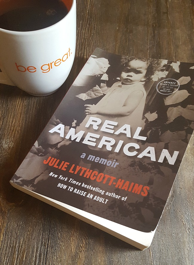 Book Review of Real American: A Memoir by Julie Lythcott-Haims via @DashOfEvans #RealAmericanMemoir #CLVR