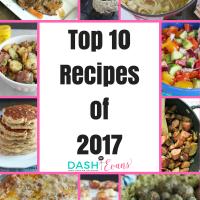 Top recipes on Dash of Evans for 2017 via @DashOfEvans