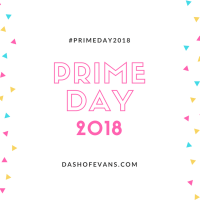 Amazon Prime Day is here for 2018! What are you shopping for?