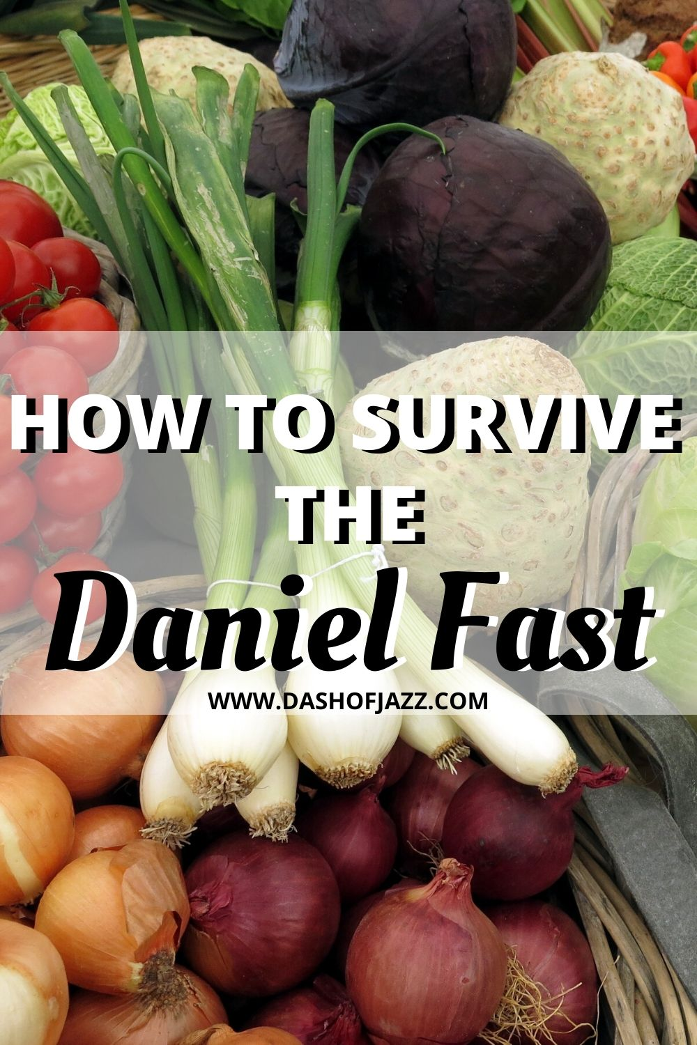 "baskets of produce with text overlay ""how to survive the daniel fast"""