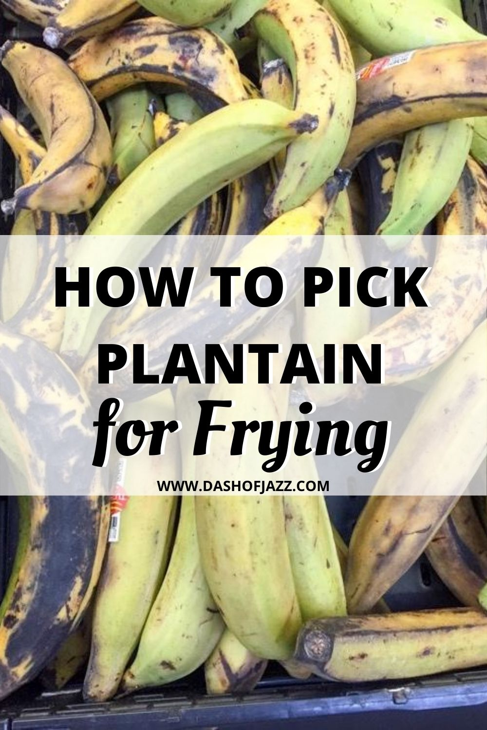 """plantains in a basket with text overlay """"how to pick plantain for frying"""""""