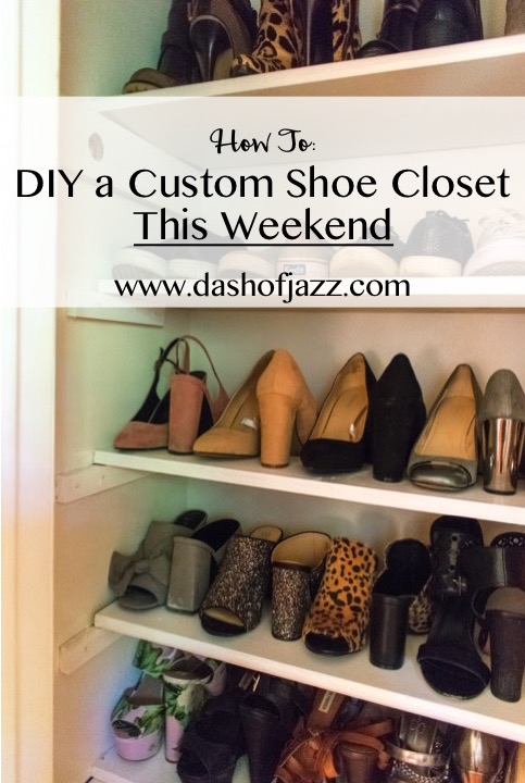DIY Custom Shoe Closet | Dash of Jazz