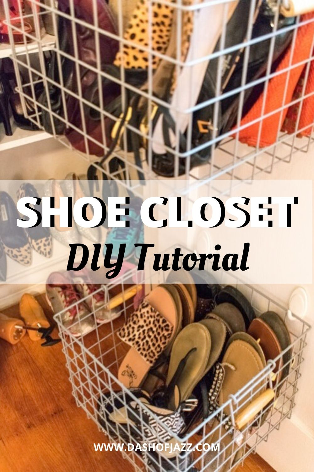 "hanging shoe baskets with text overlay ""shoe closet DIY tutorial"""