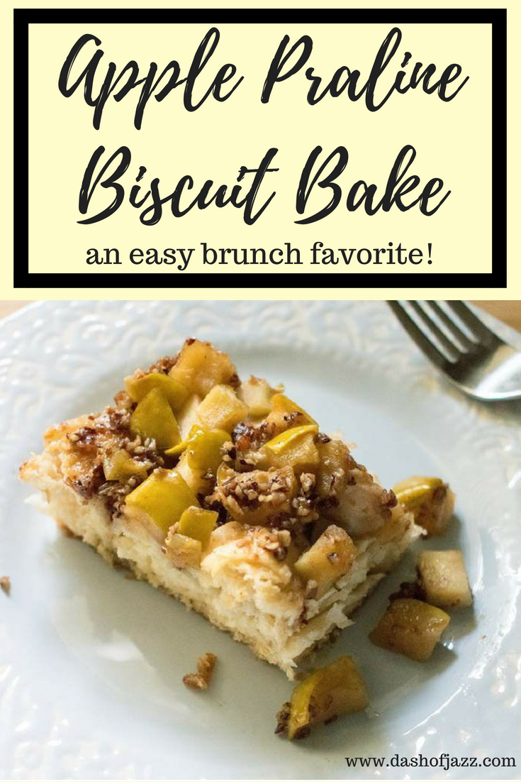 This Apple Praline Biscuit Bake is an easy, all-in-one brunch dish ready in about 30 minutes! It's simple, sweet, and definitely Southern. Recipe by Dash of Jazz #dashofjazzblog #applebrunchrecipes #applebrunchrecipes #recipeswithcannedbiscuits #cannedbiscuitrecipes #pralinesauce #brunchrecipeideas