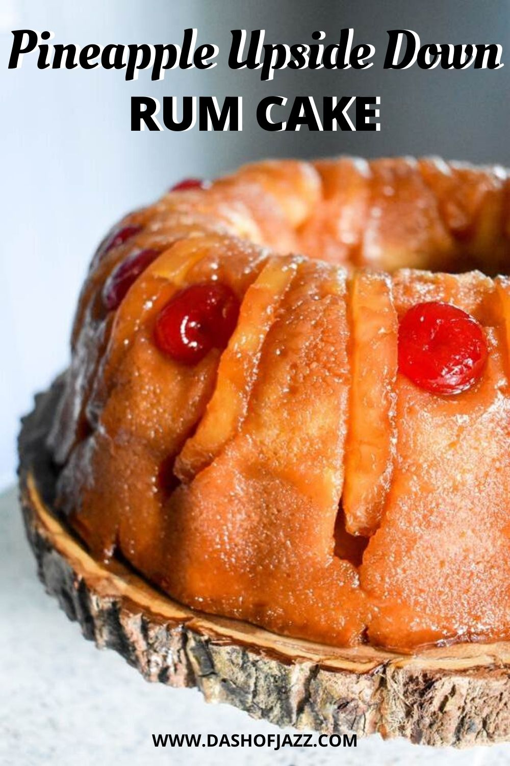 pineapple upside down rum cake with text overlay