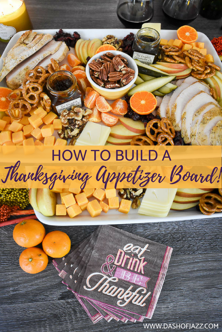 Because dinner is never ready on time. Make an easy, festive Thanksgiving appetizer board to keep guests happy (and out of the kitchen) until the feast. Tutorial and recipe inspiration by Dash of Jazz  #dashofjazzblog #thanksgivingrecipeideas #creativethanksgivingrecipes #dinnerpartyappetizer #holidayappetizers #charcuterieboard #fallcharcuterieboard #thanksgivingcheeseboard #Thanksgivingwinepairings #thanksgivingappetizersideas