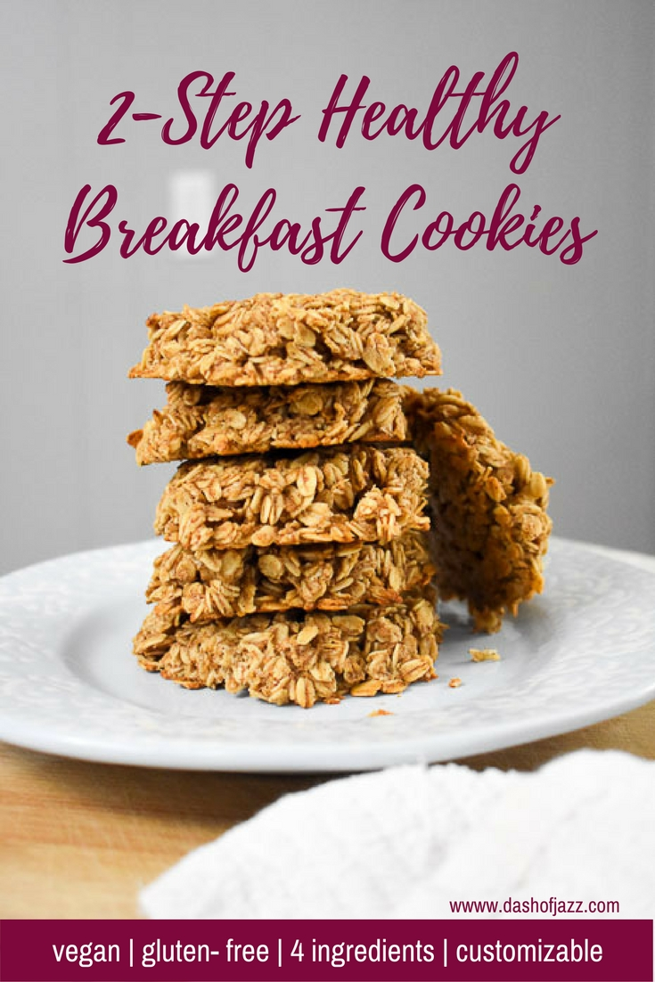A basic 2-step healthy breakfast cookies recipe that is vegan, gluten-free, nut-free, soy-free, refined sugar-free, easy, and delicious! Check out the recipe by Dash of Jazz as well as suggestions for yummy add-in ingredients. #breakfastcookierecipes #howtomakebreakfastcookies #veganbreakfastrecipes #glutenfreebreakfastrecipes