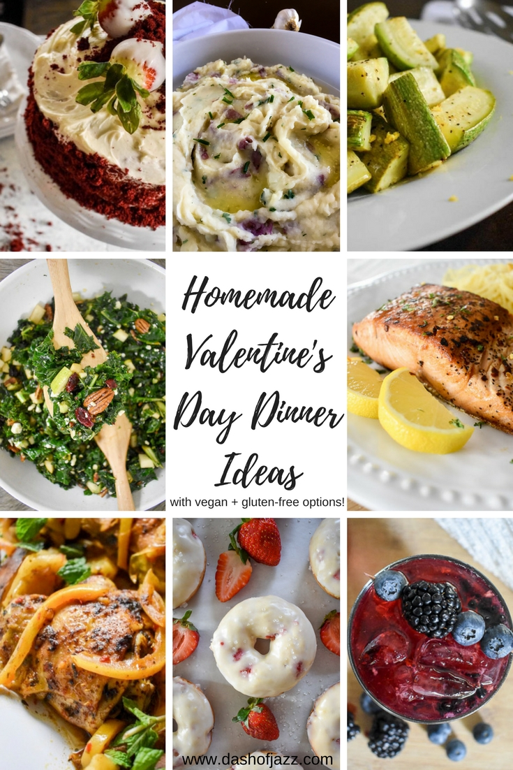Find all the inspo you need to create the perfect romantic homemade Valentine's Day or date night dinner from this mix-and-match menu of appetizers, salads, entrees, side dishes, desserts, and even cocktails! Also includes vegan and gluten-free options! by Dash of Jazz