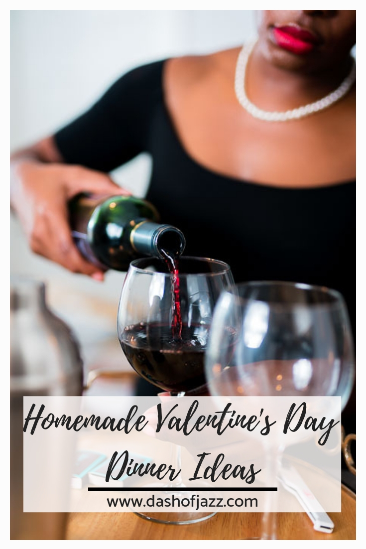 Find all the inspo you need to create the perfect romantic homemade Valentine's Day or date night dinner from this mix-and-match menu of appetizers, salads, entrees, side dishes, desserts, and even cocktails! Also includes vegan and gluten-free options! by Dash of Jazz #dashofjazzblog #datenightathome #valentinesdayrecipes #dinnerideas #dinnerfortwo