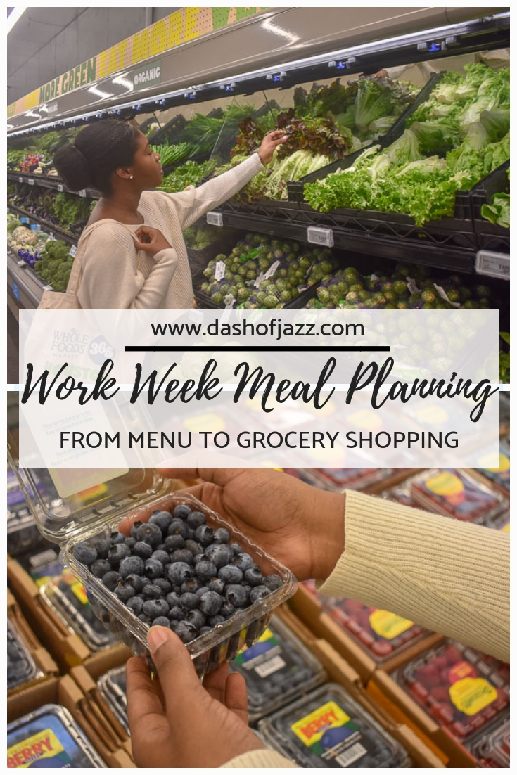 How to set yourself up for work week success: practical meal planning tips from grocery shopping to prep that will save you time and money. #dashofjazzblog #mealplanningonabudget #mealplanningforweightloss #mealplanningforbeginners