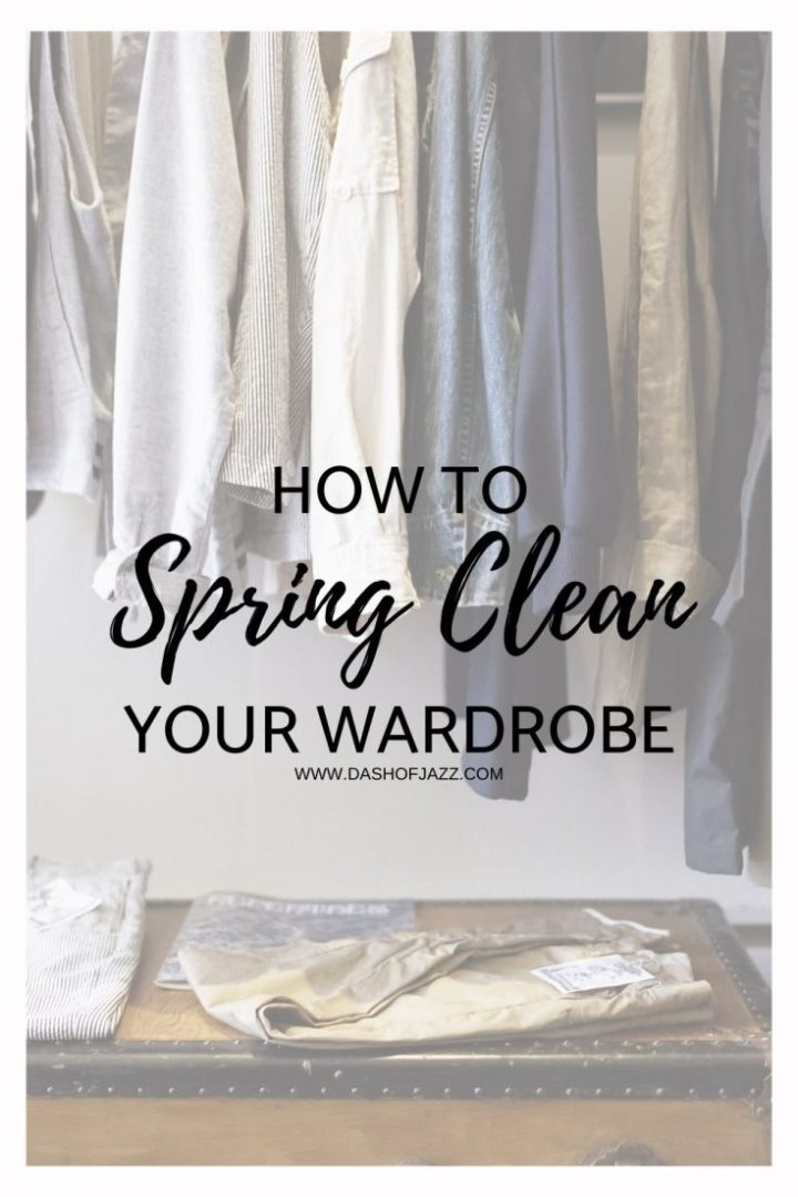 How to Spring Clean your Wardrobe