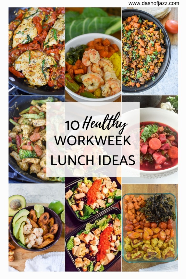 10 Healthy Lunch Ideas for the Workweek