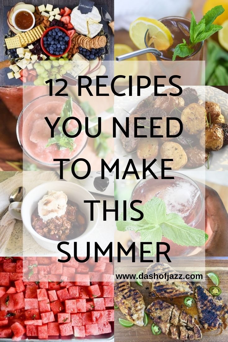 12 Recipes You Need to Make this Summer