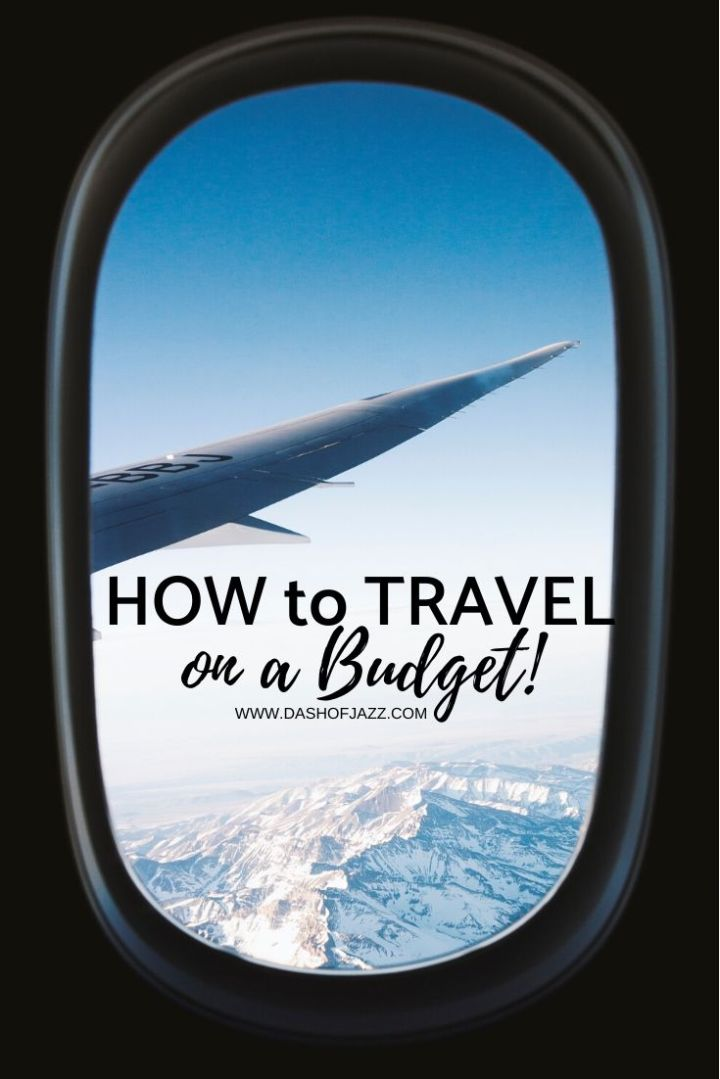 How I Travel on a Budget