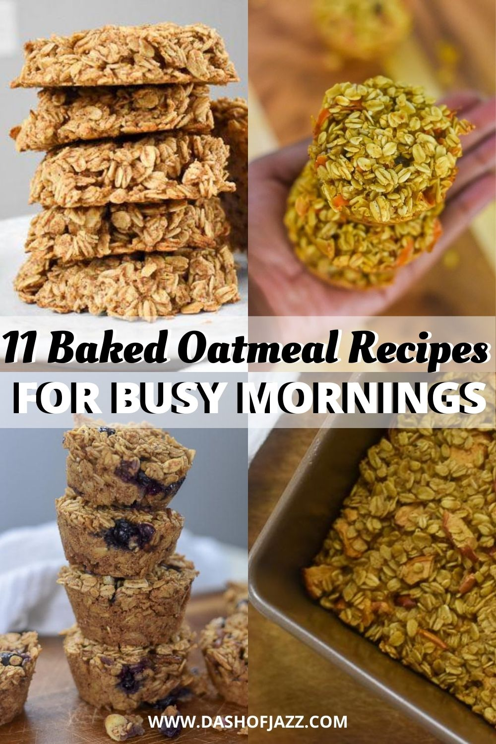 "collage of baked oatmeal photos with text overlay ""11 baked oatmeal recipes for busy mornings"""