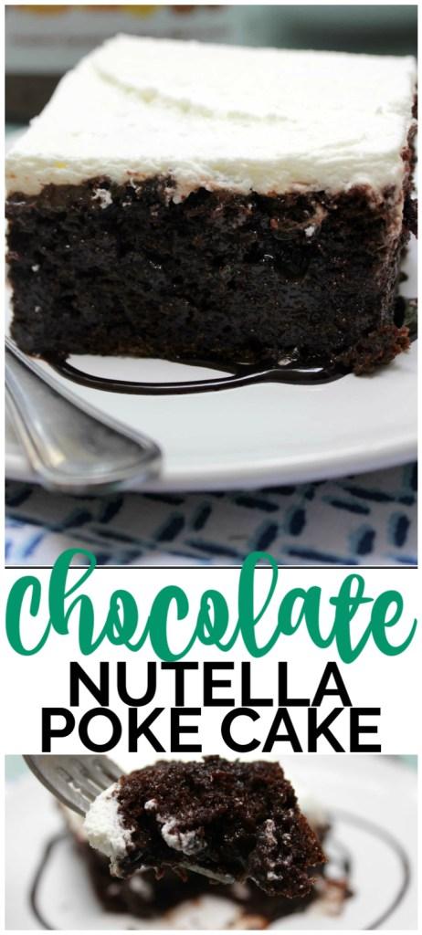Chocolate Nutella Poke Cake pinterest image