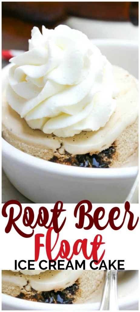 Root Beer Float Ice Cream Cake pinterest image