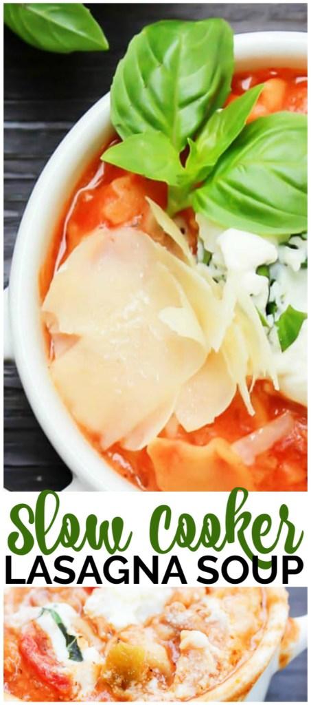Slow Cooker Lasagna Soup pinterest image