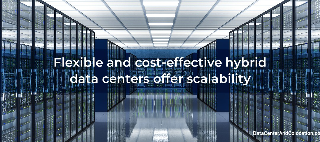 flexible-cost-effective-hybrid-data-centers-offer-scalability