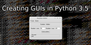 How to Build a GUI in Python 3.5