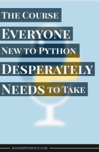 Write Pythonic Code Like a Seasoned Developer; The Course Everyone New to Python Desperately Needs to Take