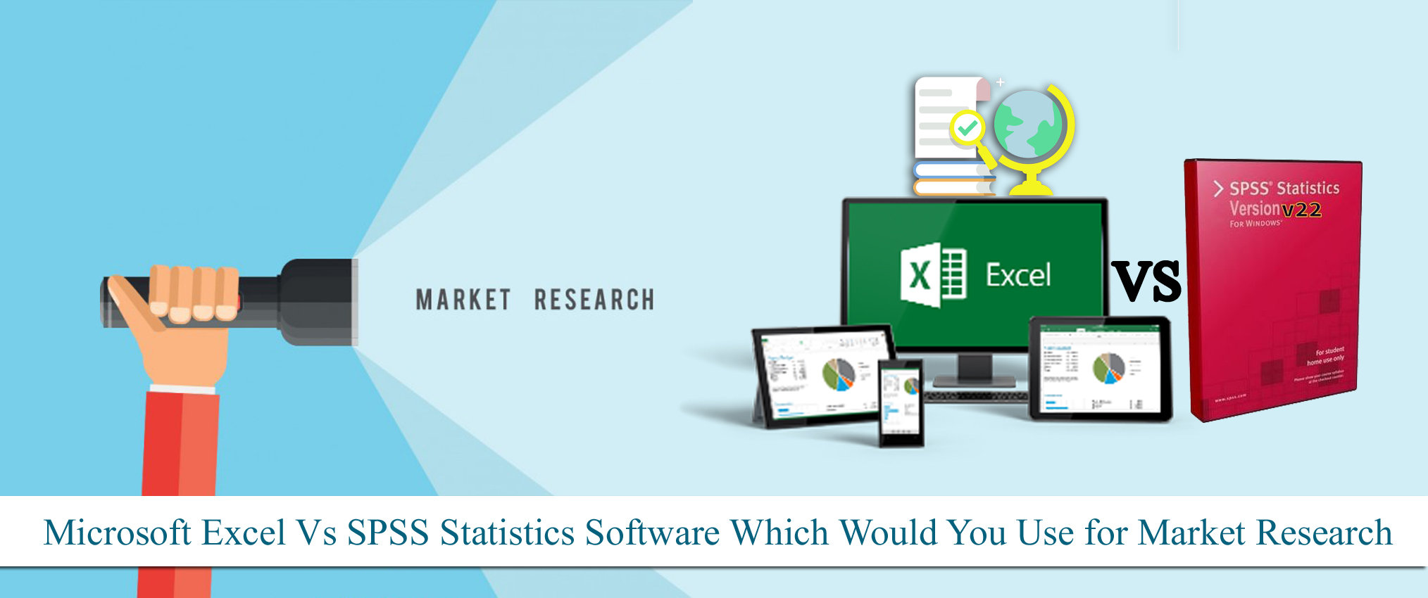 Microsoft Excel Vs Spss Statistics Software Which Would