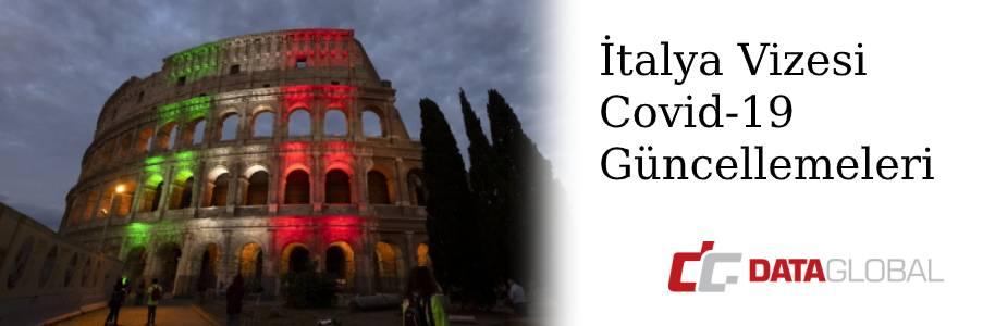 İtalya Vizesi Covid-19 Güncellemeleri