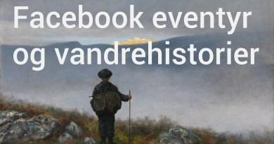 Facebook eventyr og vandrehistorier