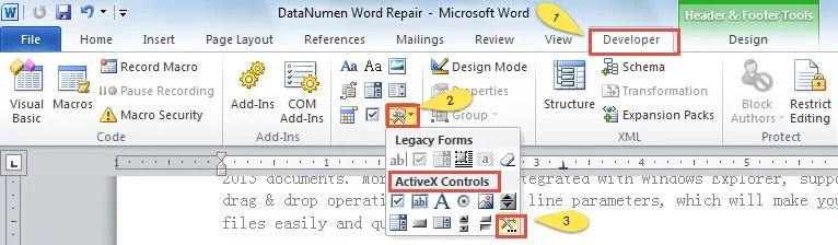 """Click """"Developer""""-> Click """"Legacy Forms""""->Click """"More Controls"""""""
