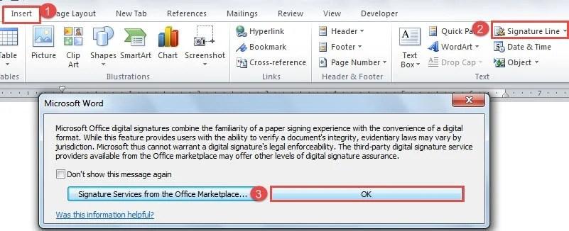 "Click ""Insert"" ->Click ""Signature Line"" ->Click ""OK"" in ""Microsoft Word"" Dialog Box"