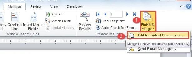 "Click ""Finish& Merge"" ->Choose ""Edit Individual Documents"""