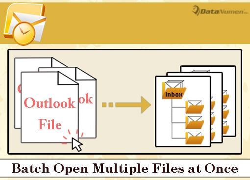 Batch Open Multiple Outlook PST Files at Once
