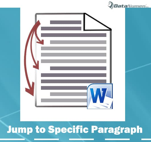 Go to a Specific Paragraph in Your Word Document