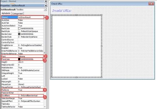 "Set Text Box's Name, Font, ForeColor ->Set ""MultiLine"" as ""True""->Choose ""frmScrollBarsVertical"""