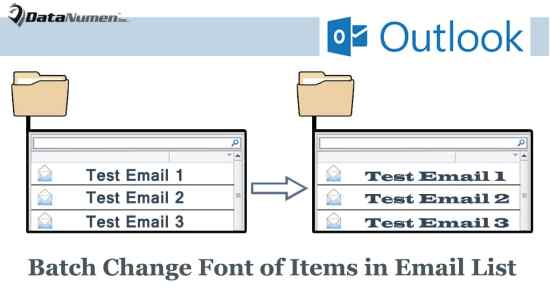 Batch Change the Font & Preview Font of Email Lists in All Outlook Mail Folders