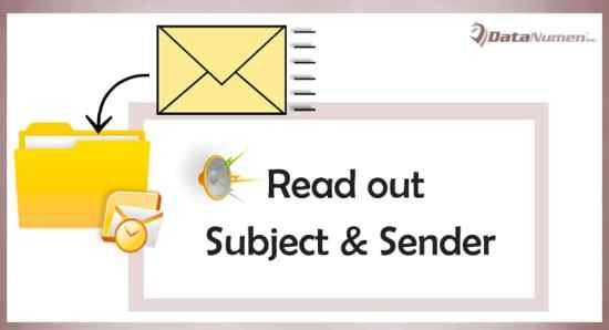 Let Outlook Auto Read out the Subject & Sender of Each Incoming Email