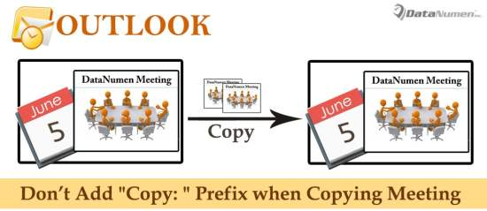 """Not Add """"Copy:"""" Prefix in Subject when Copying a Meeting from One Outlook Calendar to Another"""