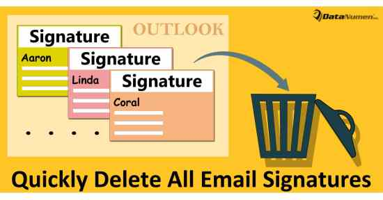 Quickly Delete All Email Signatures in Your Outlook
