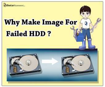 Why You Must Make an Image of the Failed Hard Drive before Data Recovery
