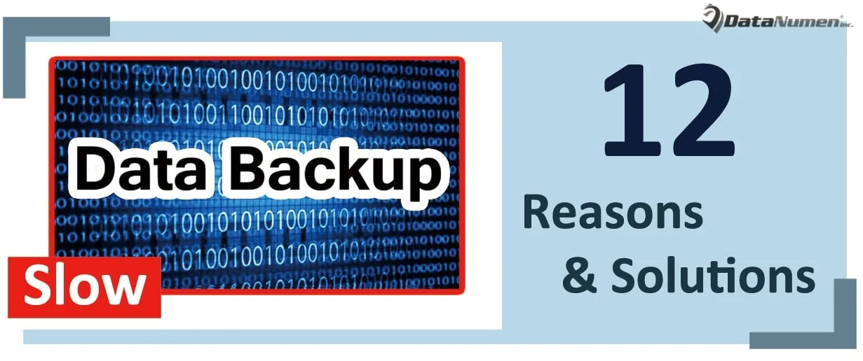 12 Common Reasons & Solutions to Slow Data Backup Process