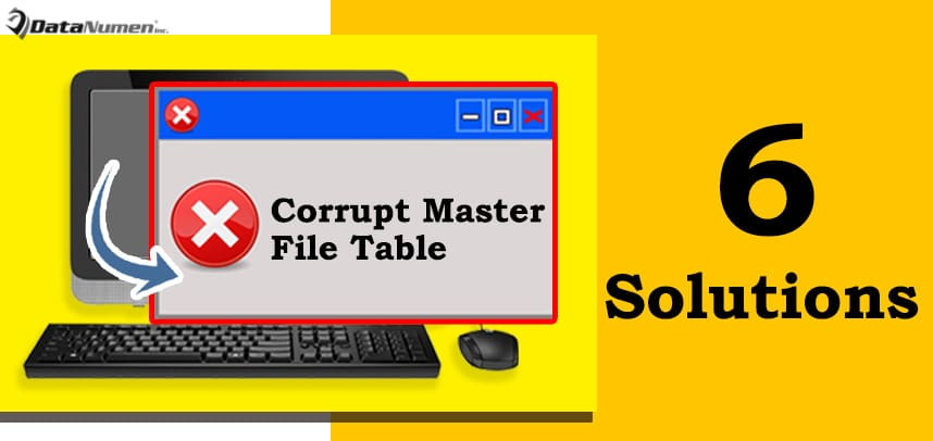 """6 Solutions to """"Corrupt master file table"""" Error on Windows"""