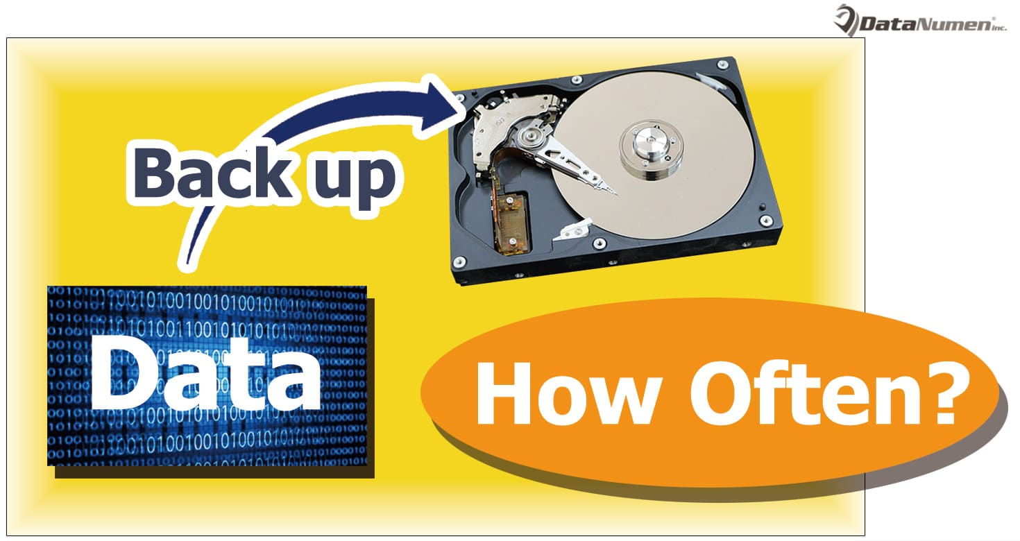 How Often Should You Back up Your Data?